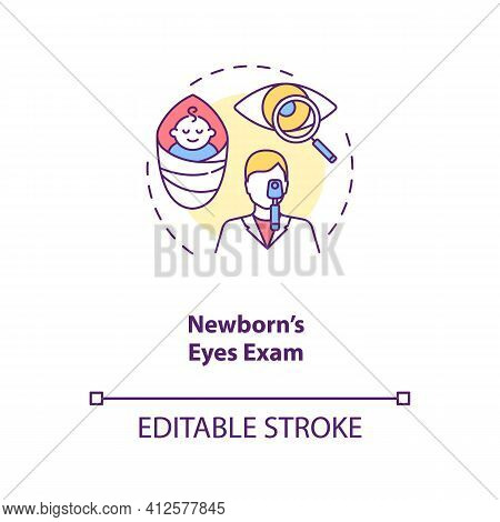 Newborns Eyes Exam Concept Icon. Eye Screening For Children. Checking How Good Child Can See With Ey