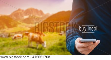 Buy Local Business Model Concept. Smart Phone User Buy Agriculture Products From Local Farmer. User