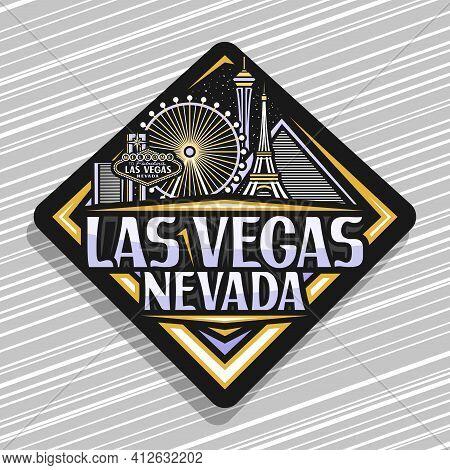 Vector Logo For Las Vegas, Black Decorative Rhombus Label With Line Illustration Of American City Sc