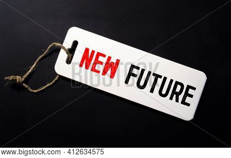 Create Your Future Text, Business Concept. New Future