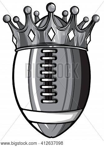 Monochromatic An Illustration Of An American Football Ball Wearing A Golden Crown. Vector