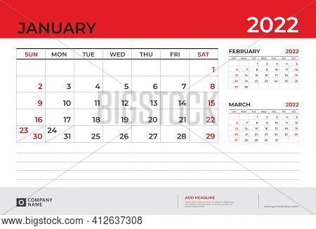 Desk Calendar 2022 Design, January 2022 Template, Week Start On Sunday, Planner Design, Wall Calenda