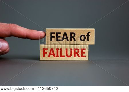 Fear Of Failure Symbol. Wooden Blocks With Words 'fear Of Failure'. Beautiful Grey Backgrounds. Busi