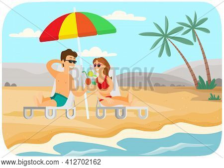 Young Couple Is Sitting In Sun Loungers With Cocktails And Tanning. Recreation Near Sea Concept