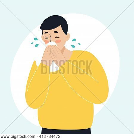 The Sick Man Has A Runny Nose, Sneezing. The Concept Of Sick People, Fever, Colds And Viral Diseases