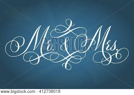 Mr And Mrs Wedding Words. Hand Written Vector Design Element In White Over Textured Muted Blue Backg