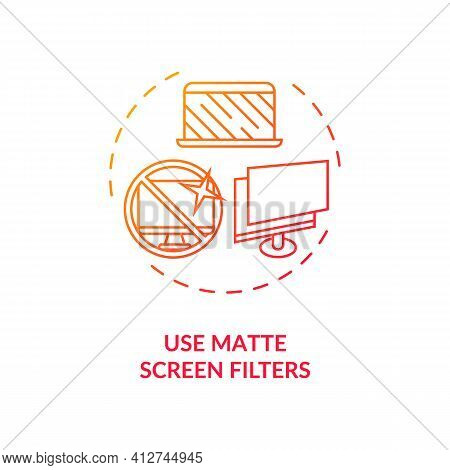 Use Matte Screen Filters Concept Icon. Digital Eyestrain Prevention Tips. Eye Device Protection Best