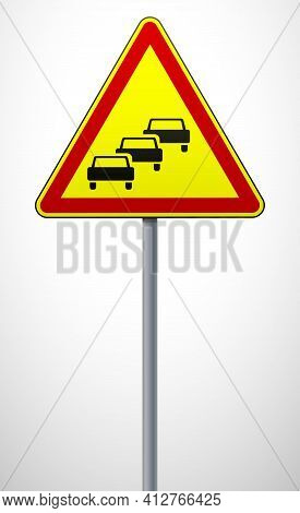 Traffic Jams. Temporary Warning Sign On A Metal Pole. Traffic Rules And Traffic Safety. Vector Illus