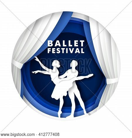 Couple Ballet Dancer Silhouettes On Stage. Vector Illustration In Paper Art Style. Classic Ballet Fe
