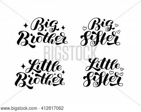 Set Big Brother, Big Sister, Little Brother, Little Sister Brush  Lettering. Words For Banner Or Pos