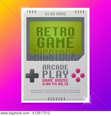 Retro Game, Game Of 80s-90s. Arcade Machine. Retro Arcade Gaming. Play Time Poster, Flyer Template.