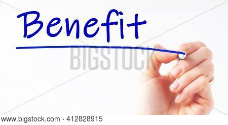Hand Writing Inscription Benefit With Marker, Concept, Stock Image