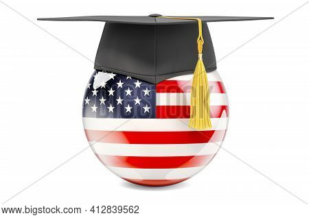 Education In The United States Concept. The Usa Flag With Graduation Cap, 3d Rendering Isolated On W