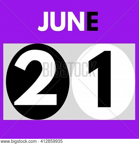 June 21 . Modern Daily Calendar Icon .date ,day, Month .calendar For The Month Of June