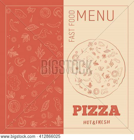 Pizza, A Sketch-style Image With Retro Elements, On Craft Paper. Italian Cuisine Menu Design, Pizzer