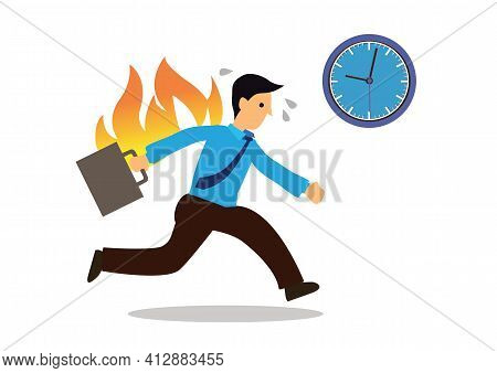 Running Businessman On Fire Isolated On A White Background. Concept Of Punctuality; Business Concept