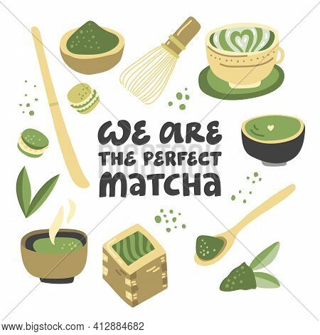We Are The Perfect Matcha. Vector Hand Drawn Matcha Illustration On Contrast Background. Cake, Macar