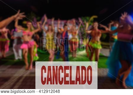 Spanish Inscription Canceled. Public Celebration Or Party Is Postpone Or Cancelled Due To Covid-19 P