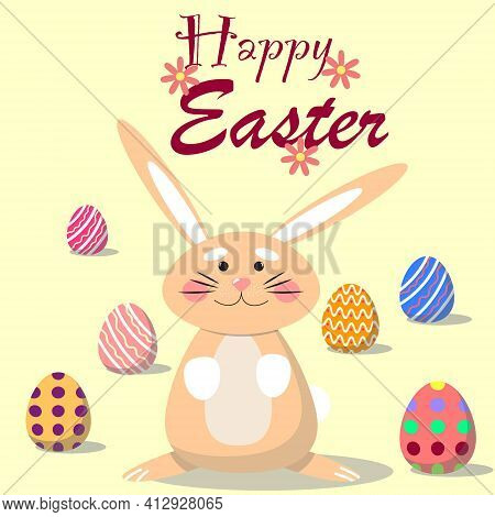 Cute Easter Bunny Surrounded By Painted Eggs. For Cards, Posters, Advertisements. Vector Illustratio