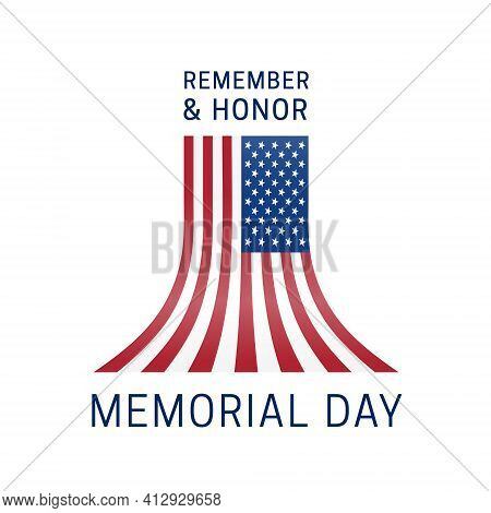 Memorial Day - Remember And Honor Poster. Usa Memorial Day Celebration. American National Day. Beaut
