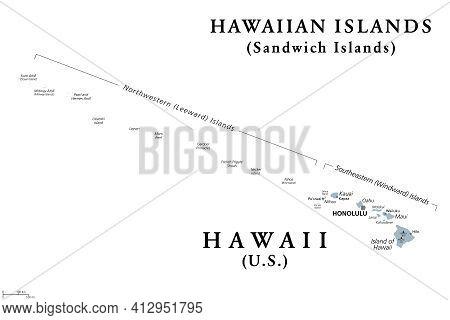 Hawaiian Islands, Sandwich Islands, Gray Political Map. U.s. State Of Hawaii With Capital Honolulu,
