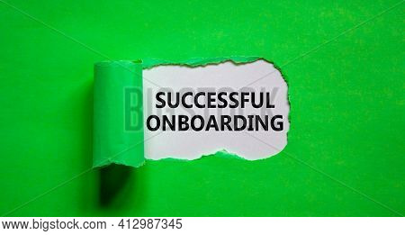 Successful Onboarding Symbol. Words 'successful Onboarding' Appearing Behind Torn Green Paper. Beaut