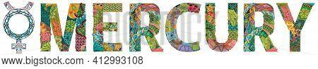 Mercury Sign, Astrology Concept Art. Tattoo Design. Horoscope Signs, Magic Symbols, Icons. Astrology