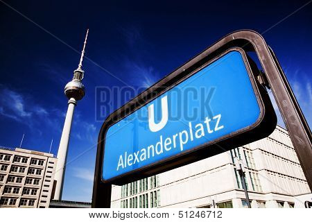 U-bahn Alexanderplatz sign and Television tower, German Fernsehturm. Berlin, Germany poster