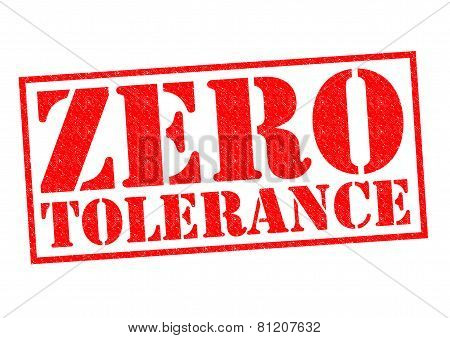 ZERO TOLERANCE red Rubber Stamp over a white background. poster