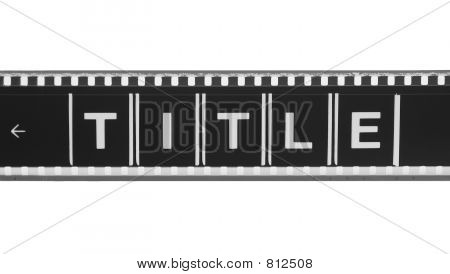 Movie Title Film Strip (black and white)
