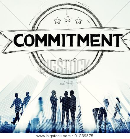 Commitment Devotion Dedication Conviction Concept poster