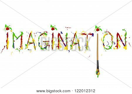 Word imagination painted by multicolor paint and paintbrush