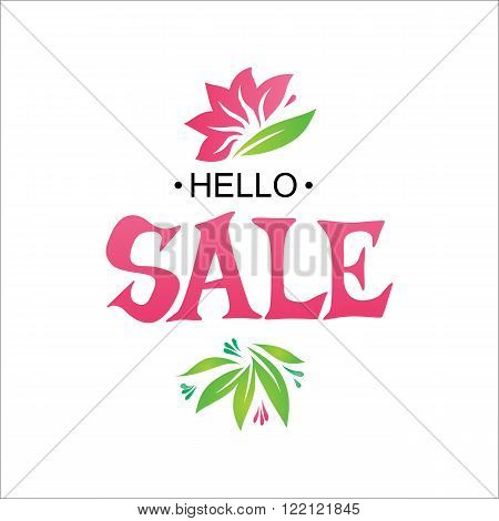 Hello Sale tag with abstract summer floral elements. Discount label season illustration. Hello Sale lettering logo for sales message. Artistic hand drawn banner.  Sketch style sale logo