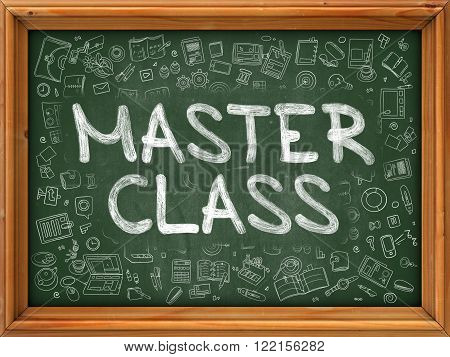 Master Class Concept. Line Style Illustration. Master Class Handwritten on Green Chalkboard with Doodle Icons Around. Doodle Design Style of  Master Class.