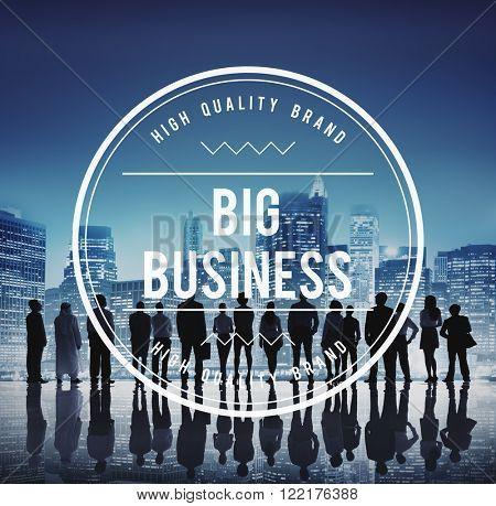 Big Business Capitalism Economy Commerce Finance Concept