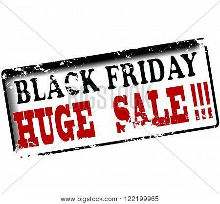 Rubber stamp with text black friday huge sale inside vector illustration