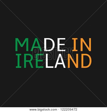 Made in Ireland text on black background. Vector illustration