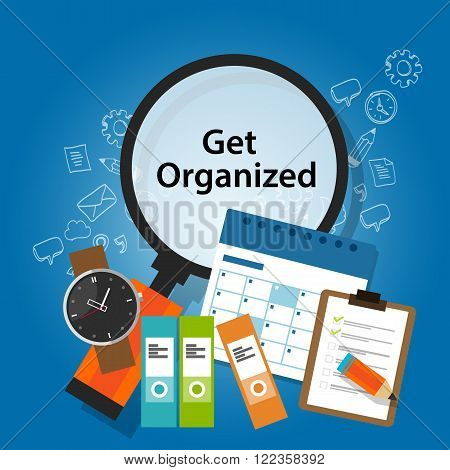 get organized organizing time schedule business concept productivity reminder concept vector