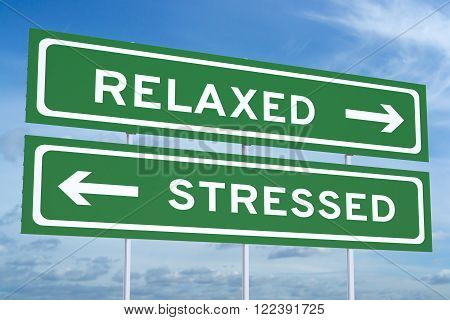 relaxed or stressed concept on the road signs