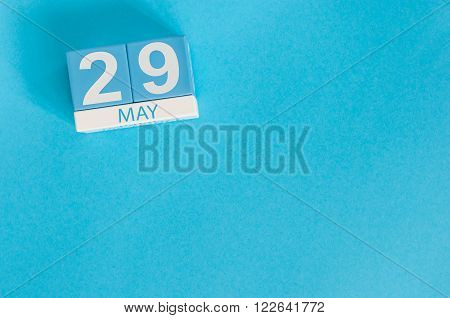 May 29th. Image of may 29 wooden color calendar on blue background.  Spring day, empty space for text. International Day Of United Nations Peacekeepers.