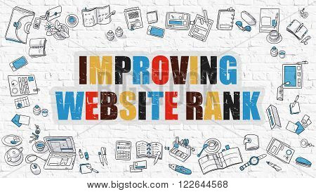 Improving Website Rank Concept. Modern Line Style Illustration. Multicolor Improving Website Rank Drawn on White Brick Wall. Doodle Icons. Doodle Design Style of Improving Website Rank Concept.