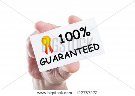 One Hundred Procent Guaranteed