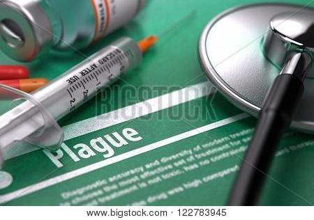 Plague - Medical Concept with Blurred Text, Stethoscope, Pills and Syringe on Green Background. Selective Focus. 3D Render.