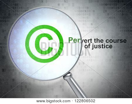 Law concept: Copyright and Pervert the course Of Justice with optical glass