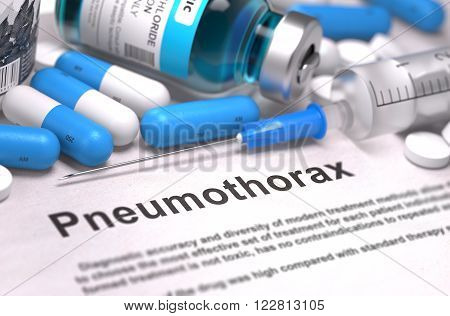 Diagnosis - Pneumothorax. Medical Concept with Blue Pills, Injections and Syringe. Selective Focus. Blurred Background. 3D Render.