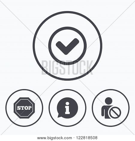 Information icons. Stop prohibition and user blacklist signs. Approved check mark symbol. Icons in circles.