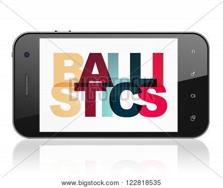 Science concept: Smartphone with Ballistics on  display