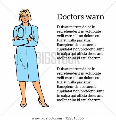 Young girl physician. Physician Specialist. Serious doctor. Doctor warns. Doctor stands. Woman doctor -gynecologist, neurologist. Cardiologist doctor.  Vector doctor. Sketch illustration