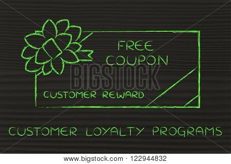 Retailer's Free Coupon With Bow, Loyalty Programs