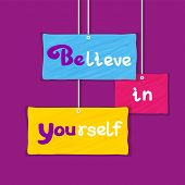 Inspirational Motivated Quote Believe in Yourself. Cute vintage style on bright colored sheets. Typography Poster Concept. Idea for design of banner, flyer, poster, web. Vector Illustration. poster